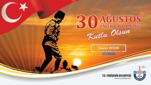 30 AĞUSTOS ZAFER BAYRAMININ 98. YILDÖNÜMÜ KUTLU OLSUN